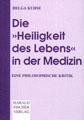 """Titelblatt """"Die »Heiligkeit des Lebens« in der Medizin"""""""