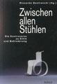 """Titelblatt """"Zwischen allen Stühlen&quot"""