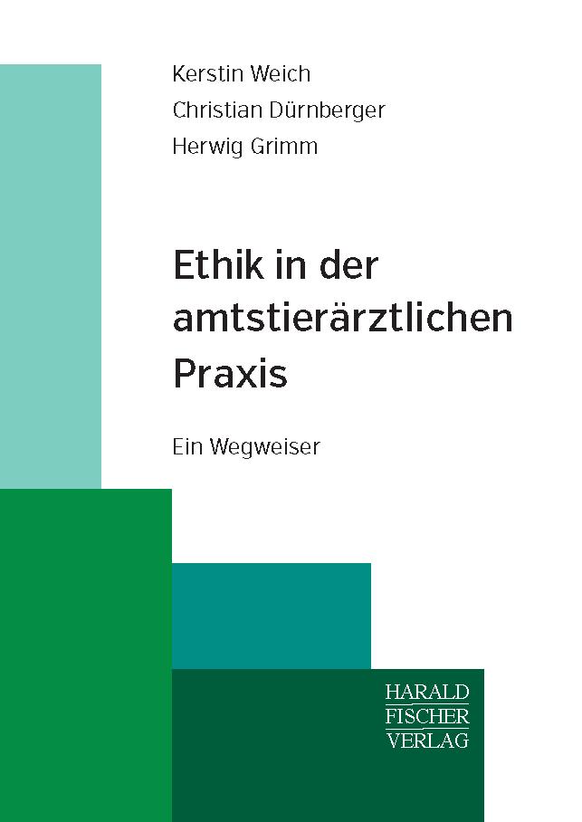 """Titelcover """"Ethik in der amtstierärztlichen Praxis"""""""